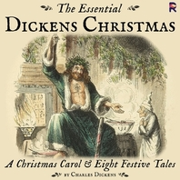 The Essential Dickens Christmas