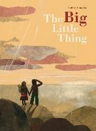 The Big Little Thing