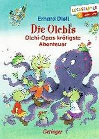 Olchi-Opas kroetigste Abenteuer
