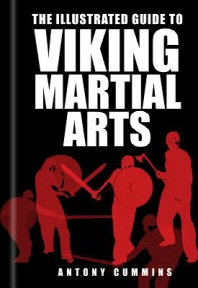 The Illustrated Guide to Viking Martial