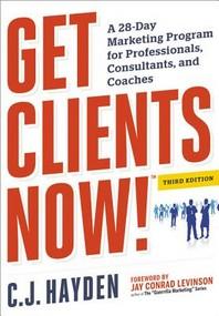 Get Clients Now! (Tm)