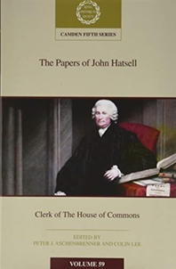 The Papers of John Hatsell, Clerk of the House of Commons