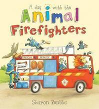 Day with the Animal Firefighters