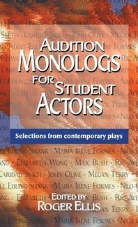 Audition Monologs for Student Actors