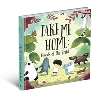 Take Me Home - Forests of the World