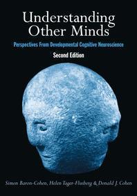 Understanding Other Minds: Perspectives from Developmental Cognitive Neuroscience