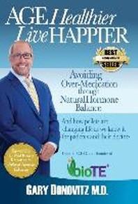 Age Healthier Live Happier