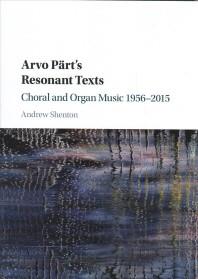 Arvo Part's Resonant Texts