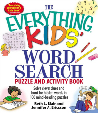 The Everything Kids' Word Search Puzzle and Activity Book