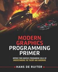 Modern Graphics Programming Primer