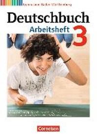 Deutschbuch Gymnasium 3: 7. Schuljahr. Arbeitsheft mit L?sungen. Baden-W?rttemberg