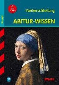 Abitur-Wissen Kunst 1. Werkerschliessung