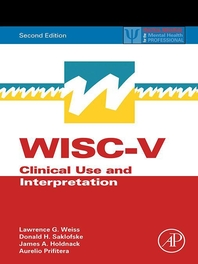 WISC-V Assessment and Interpretation  Clinical Use and Interpretation