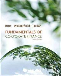 Fundamentals of Corporate Finance, Alternate Edition