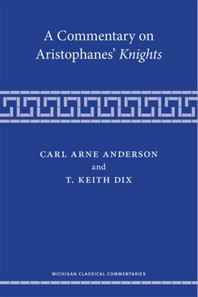 A Commentary on Aristophanes' Knights