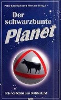 Der schwarzbunte Planet