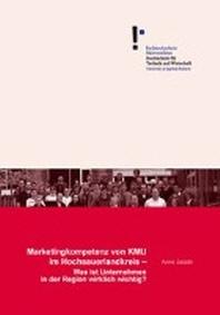 Marketingkompetenz von KMU im Hochsauerlandkreis - Was ist Unternehmen in der Region wirklich wichtig?