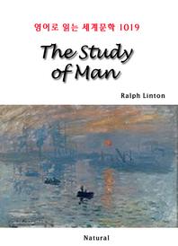 The Study of Man (영어로 읽는 세계문학 1019)