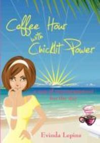 Coffee Hour with Chicklit Power