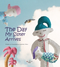 The Day My Sister Arrives