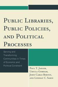 Public Libraries, Public Policies, and Political Processes