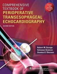 Comprehensive Textbook of Perioperative Transesophageal Echocardiography