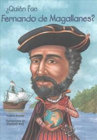 Quin Fue Fernando de Magallanes? / Who Was Ferdinand Magellan? (Spanish Edition)