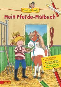 Conni und Flecki: Mein Pferde-Malbuch