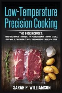 Low-Temperature Precision Cooking