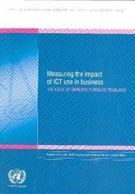 Measuring the Impact of Ict Use in Business
