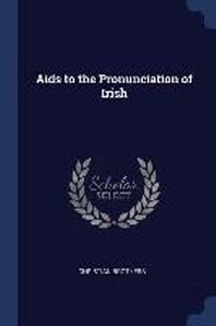Aids to the Pronunciation of Irish