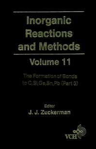 Inorganic Reactions and Methods, The Formation of Bonds to C, Si, Ge, Sn, Pb (Part 3)