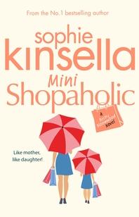 Mini Shopaholic  (Shopaholic Book 6)