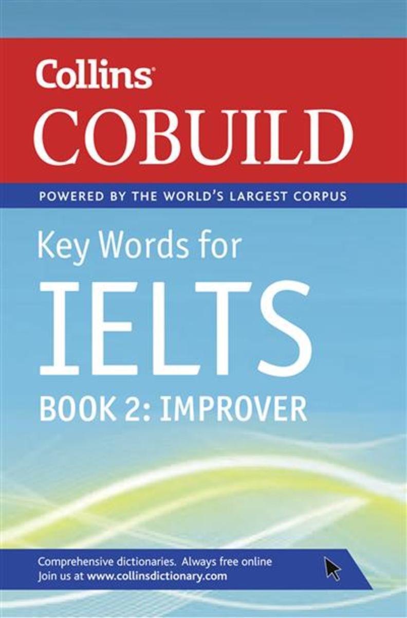 Collins Cobuild Key Words for IELTS Book. 2: Improver