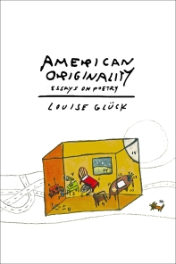 American Originality: Essays on Poetry