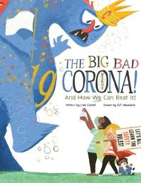 The Big Bad Coronavirus!