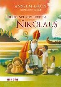 Die Legende vom heiligen Nikolaus
