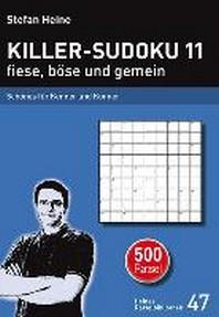 Killer-Sudoku 11 fiese, boese und gemein