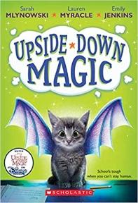 Upside-Down Magic (Upside-Down Magic #1), Volume 1