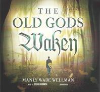 The Old Gods Waken Lib/E