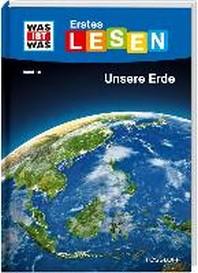 WAS IST WAS Erstes Lesen Band 10. Unsere Erde