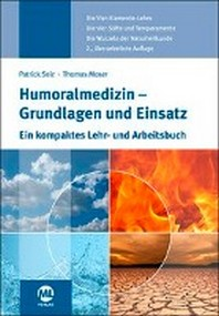 Humoralmedizin - Grundlagen und Einsatz