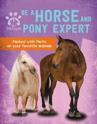 Be a Horse and Pony Expert