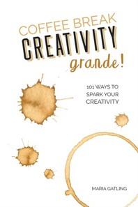Coffee Break Creativity - Grande!