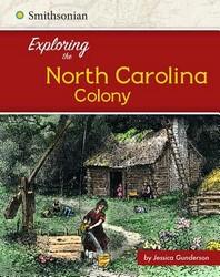 Exploring the North Carolina Colony