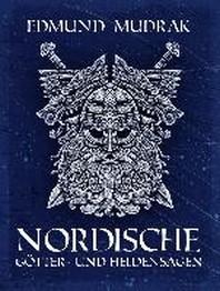 Nordische Goetter- und Heldensagen
