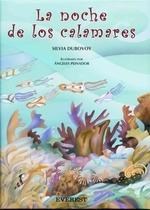 La Noche de los Calamares = The Night of the Squid