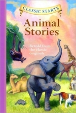 Classic Starts(r) Animal Stories