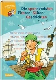 LESEMAUS zum Lesenlernen Sammelbaende: Die spannendsten Piraten-Silben-Geschichten