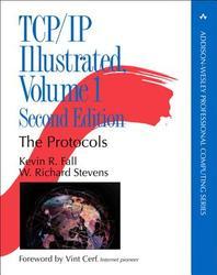 Addison-Wesley Professional Computing TCP/IP Illustrated, Volume 1 : The Protocols